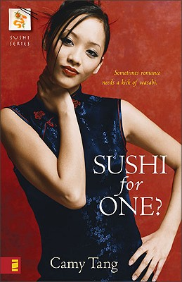 Sushi For One?, Camy Tang