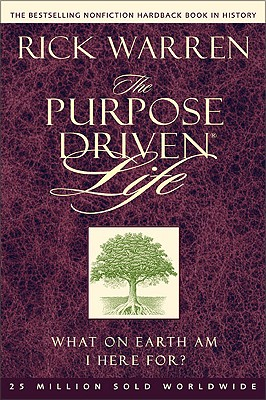 Image for The Purpose Driven® Life: What on Earth Am I Here For?
