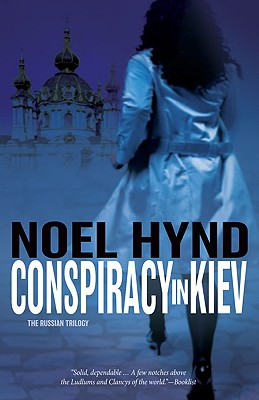 Image for Conspiracy in Kiev (The Russian Trilogy, Book 1)
