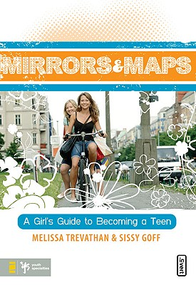 Image for Mirrors and Maps: A Girl's Guide to Becoming a Teen (invert)