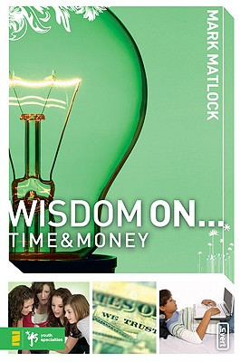 Image for Wisdom On ... Time and Money (invert)