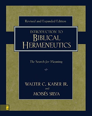 Image for Introduction to Biblical Hermeneutics: The Search for Meaning