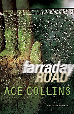 Farraday Road (Lije Evans Mysteries), Collins, Ace