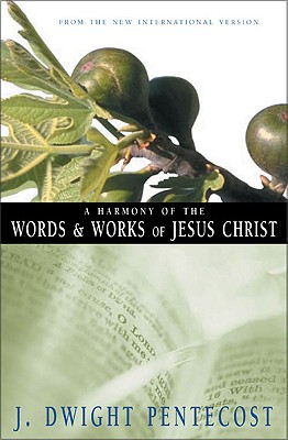 Image for A Harmony of the Words & Works of Jesus Christ