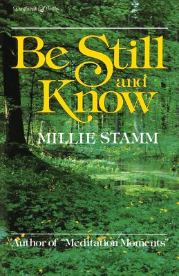 Image for Be Still and Know