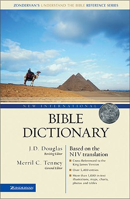 Image for New International Bible Dictionary (Understand the Bible Reference Series)