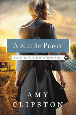 Image for A Simple Prayer (Hearts of the Lancaster Grand Hotel)