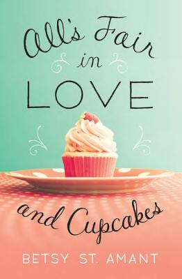 Image for All's Fair in Love and Cupcakes