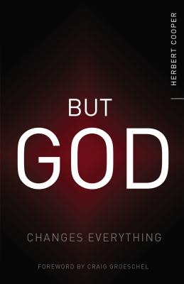 Image for But God: Changes Everything