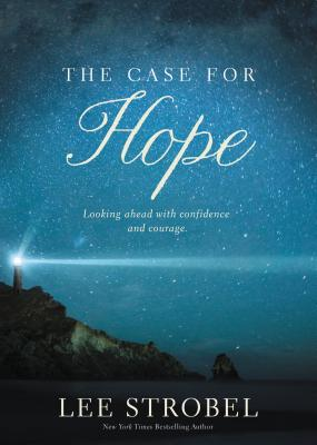 Image for The Case for Hope: Looking Ahead With Confidence and Courage
