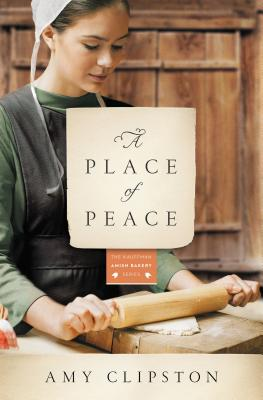 Image for A Place of Peace: A Novel (Kauffman Amish Bakery Series)