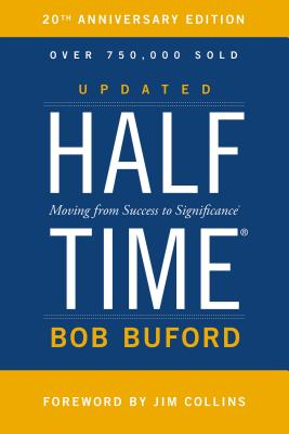 Image for Halftime  Moving from Success to Significance