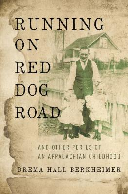 Image for Running on Red Dog Road: And Other Perils of an Appalachian Childhood