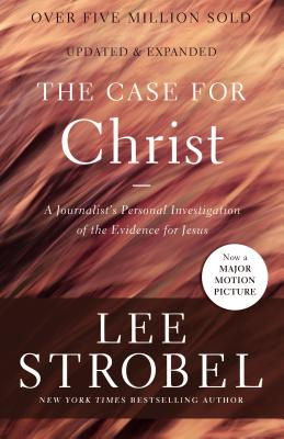 Image for The Case for Christ: A Journalist's Personal Investigation of the Evidence for Jesus (Case for ... Series)