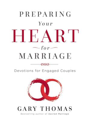 Image for Preparing Your Heart for Marriage: Devotions for Engaged Couples