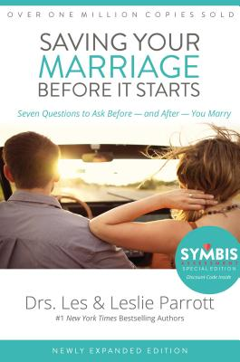 Image for Saving Your Marriage Before It Starts: Seven Questions to Ask Before -- and After -- You Marry