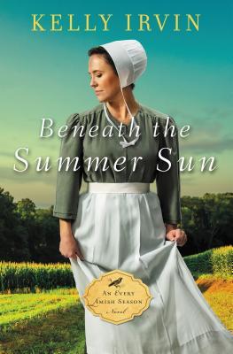 Image for Beneath the Summer Sun (An Every Amish Season Novel)