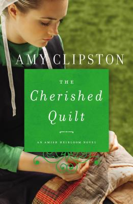 Image for The Cherished Quilt (An Amish Heirloom Novel)
