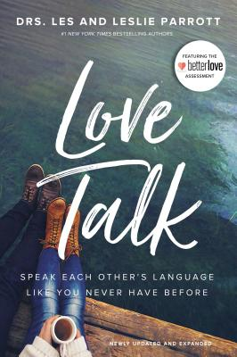 Image for Love Talk: Speak Each Other's Language Like You Never Have Before