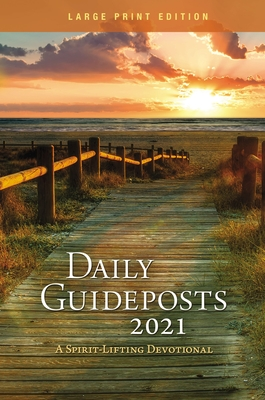 Image for Daily Guideposts 2021 Large Print: A Spirit-Lifting Devotional