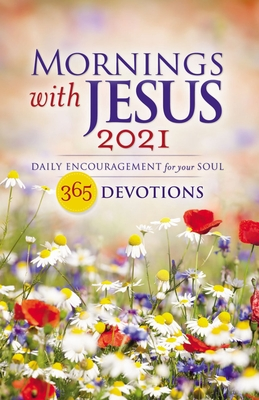 Image for Mornings with Jesus 2021: Daily Encouragement for Your Soul