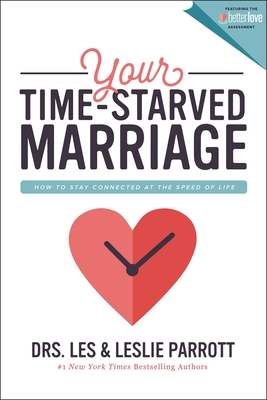 Image for Your Time-Starved Marriage: How to Stay Connected at the Speed of Life