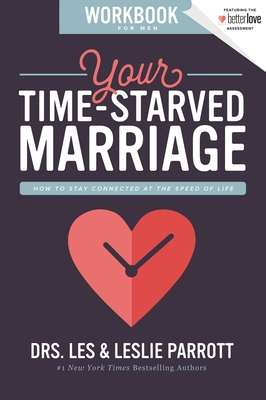Image for Your Time-Starved Marriage Workbook for Men: How to Stay Connected at the Speed of Life