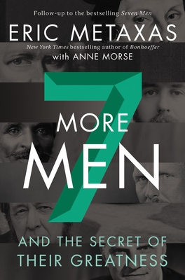 Image for Seven More Men: And the Secret of Their Greatness
