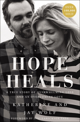 Image for Hope Heals: A True Story of Overwhelming Loss and an Overcoming Love