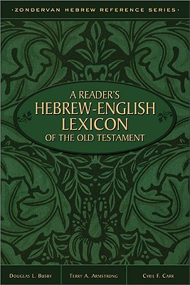 Image for A Reader's Hebrew-English Lexicon of the Old Testament