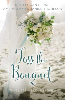 Image for Toss The Bouquet