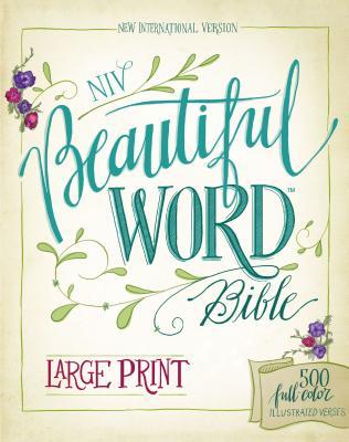Image for NIV Beautiful Word Bible (Large Print)