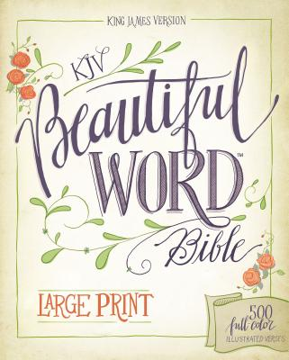 Image for KJV Beautiful Word Bible (Large Print)