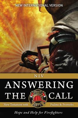 Image for NIV, Answering the Call New Testament with Psalms and Proverbs, Paperback: Help and Hope for Firefighters