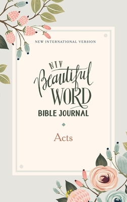 Image for NIV, Beautiful Word Bible Journal, Acts, Paperback, Comfort Print