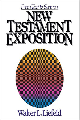 New Testament Exposition, Liefeld, Walter L.