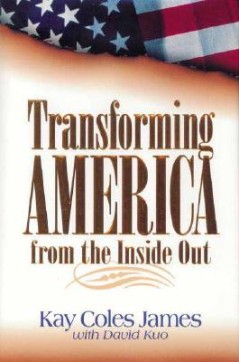 Image for Transforming America: From the Inside Out
