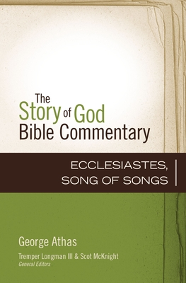 Image for Ecclesiastes, Song of Songs (16) (The Story of God Bible Commentary)