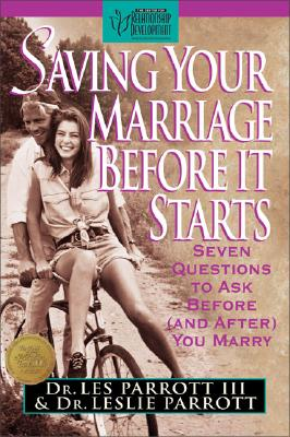 Image for Saving Your Marriage Before It Starts