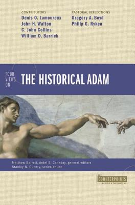 Image for Four Views on the Historical Adam (Counterpoints: Bible and Theology)