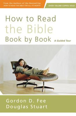 Image for How to Read the Bible Book by Book: A Guided Tour