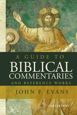 Image for A Guide to Biblical Commentaries and Reference Works: 10th Edition