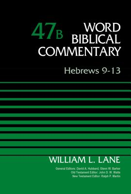 Image for WBC Hebrews 9 13: Hebrews 9-13 (Word Biblical Commentary)