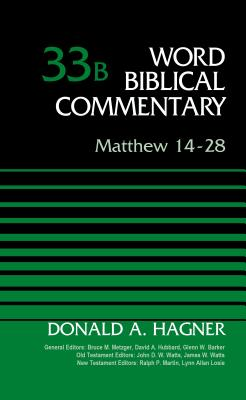Image for Matthew 14-28, Volume 33B (Word Biblical Commentary)