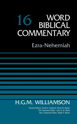 Image for Ezra-Nehemiah, Volume 16 (Word Biblical Commentary)