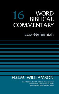 Image for Ezra-Nehemiah, Volume 16 (Word Biblical Commentary)