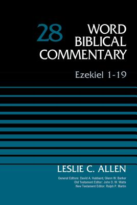 Image for Ezekiel 1-19, Volume 28 (Word Biblical Commentary)