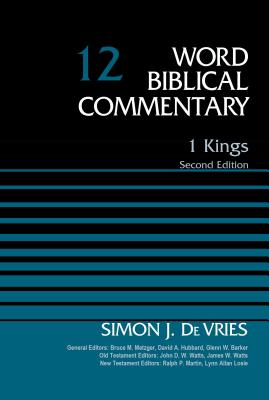 Image for 1 Kings, Volume 12: Second Edition (Word Biblical Commentary)