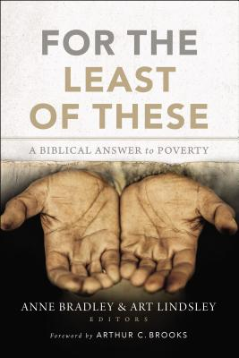 Image for For the Least of These: A Biblical Answer to Poverty