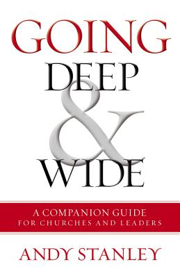 Image for Going Deep and   Wide: A Companion Guide for Churches and Leaders